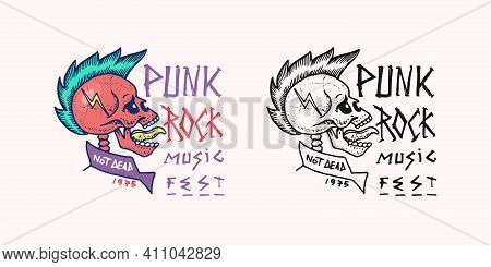 Punk Skull With Mohawk And Lightning Badge. Rock And Roll Music Logo. Heavy Metal Template For Desig