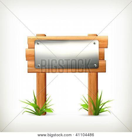 Signboard metal and wood, bitmap copy