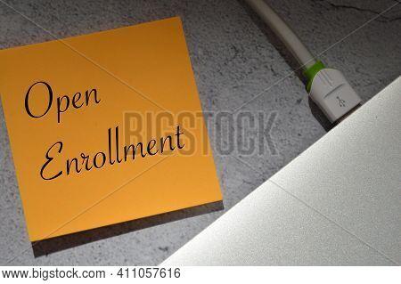 Memo Note Written With Text Open Enrollment.