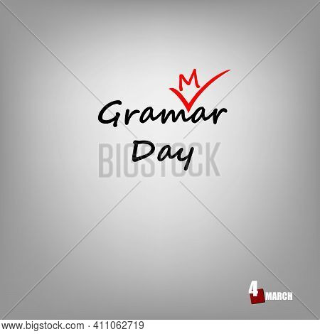 The Calendar Event Is Celebrated In March - Grammar Day