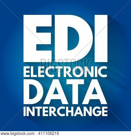 Edi - Electronic Data Interchange Acronym, Technology Concept Background