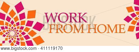 Work From Home Text Written Over Pink Orange Background.