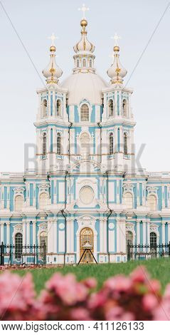 Saint-petersburg, Russia, 21 August 2020: Resurrection Of The Christ The Savior Or Smolny Cathedral