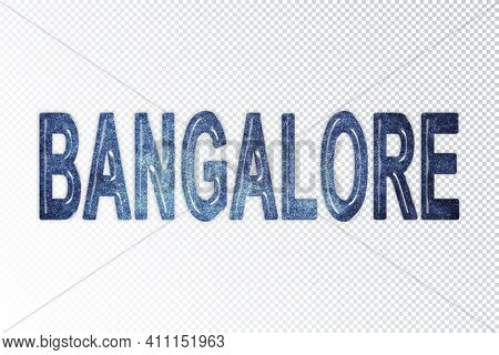 Bangalore Lettering, Bangalore Milky Way Letters, Transparent Background, Clipping Path