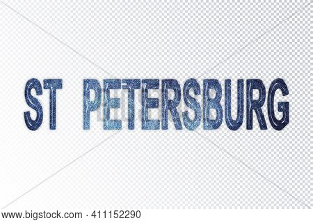 St Petersburg Lettering, St Petersburg Milky Way Letters, Transparent Background, Clipping Path