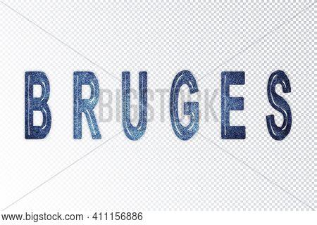 Bruges Lettering, Bruges Milky Way Letters, Transparent Background, Clipping Path