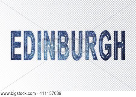 Edinburgh Lettering, Edinburgh Milky Way Letters, Transparent Background, Clipping Path