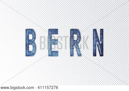 Bern Lettering, Bern Milky Way Letters, Transparent Background, Clipping Path