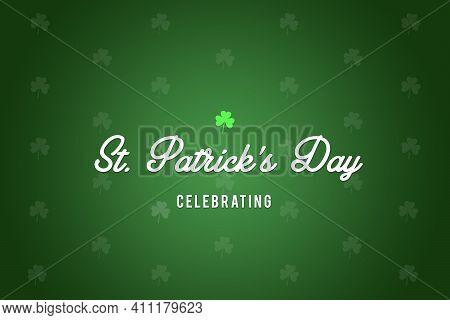 Shamrock St. Patrick\'s Day Shamrock Green Holiday Illustration Background, Card, Poster Or Banner I