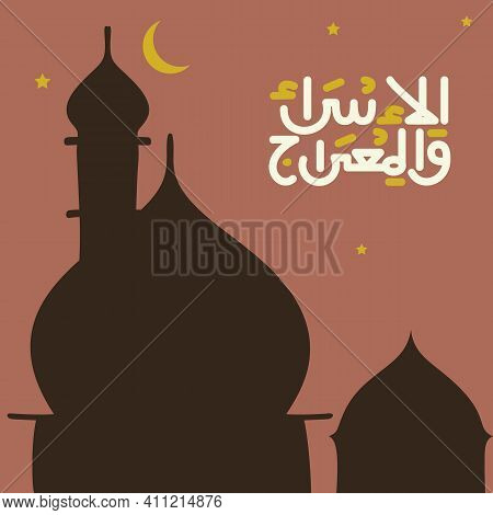 Isra Mi'raj Greeting With View Of Night Silhouette Mosque