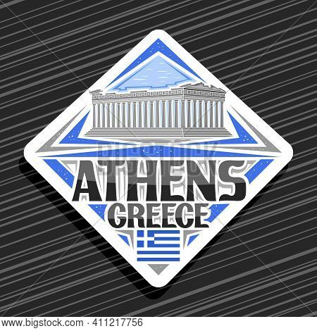 Vector Logo For Athens, White Rhombus Road Sign With Illustration Of Parthenon Temple In Acropolis O