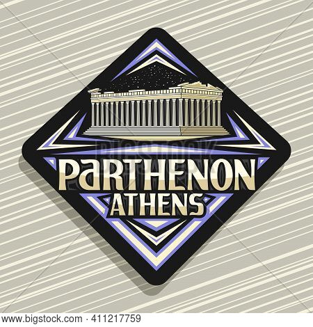 Vector Logo For Athens, Black Rhombus Road Sign With Illustration Of Parthenon Temple In Acropolis O