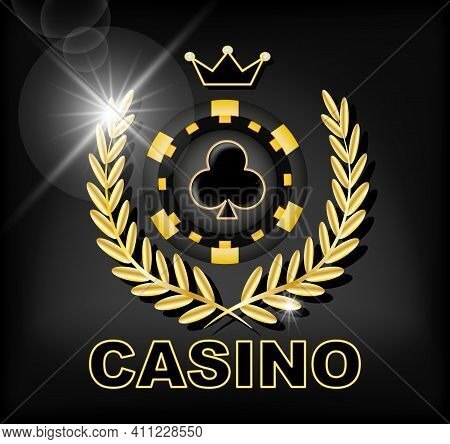 Casino Banner. Black And Gold Casino Chip, Crown And Laurel Wreath On A Black Background. Vector Ill