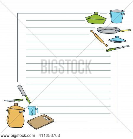 Lined Note Frame On White Background. Doodle Crockery In The Corners. Colored Pots Knives Cutting Bo