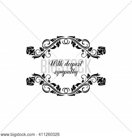With Deepest Sympathy Isolated Memorial Calligraphic Inscription With Floral Ornament Frame. Vector
