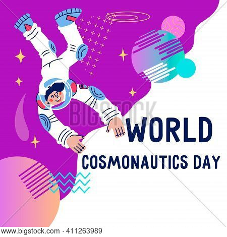 International Day Of Human Space Or Cosmonautics Day Banner Template With Cute Hand Drawn Astronaut