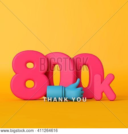 Thank You 800 Thousand Followers. Social Media Banner. 3d Rendering