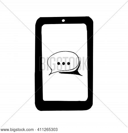 Smartphone With Speech Cloud On Screen Icon, Sticker. Sketch Hand Drawn Doodle Style. Vector, Minima