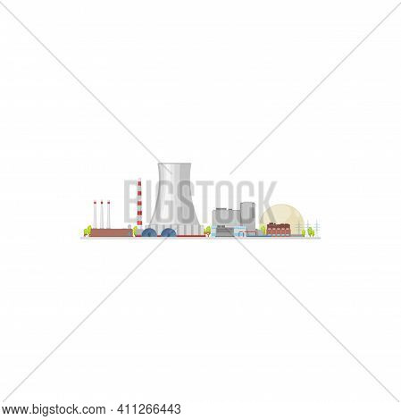 Energy Power Plant, Nuclear Turbine And Electric Industry Factory, Vector Flat Building. Power Plant