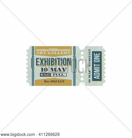 Retro Ticket To Exhibition Of Art Gallery, Free Pass Isolated Vintage Coupon, Price And Date. Vector