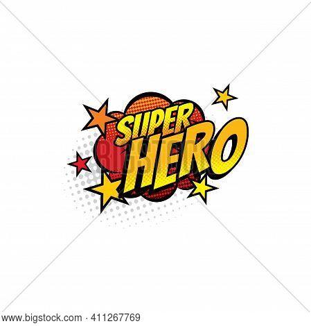 Super Hero Comics Half Tone Bubble Isolated Icon. Vector Boom Bang Colorful Superhero Symbol, Typogr