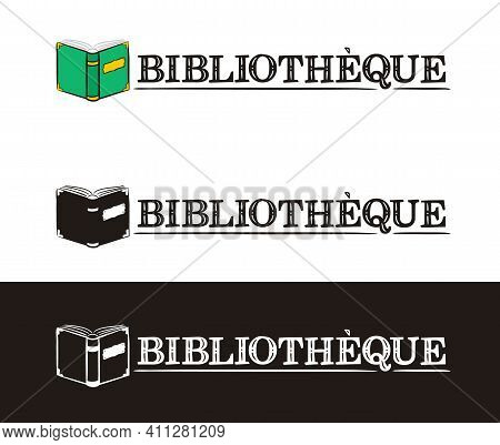 Library Logo For France. Hand-drawn Icon Of An Opened Book. Library Emblem In Chalk Style On A Black