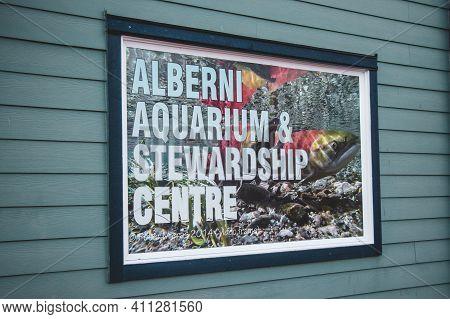 Port Alberni, Canada - September 24, 2020: Close Up View Of Sign Alberni Aquarium And Stewardship Ce