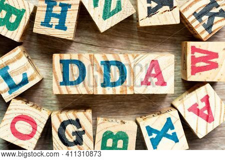Alphabet Letter Block In Word Dda (abbreviation Of Depreciation, Depletion And Amortization Or Deman