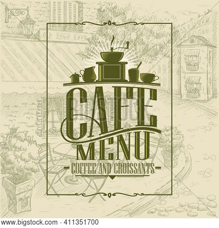 Retro style cafe menu cover design concept, coffee and croissants, vintage style graphic cafe exterior backdrop, rasterized version