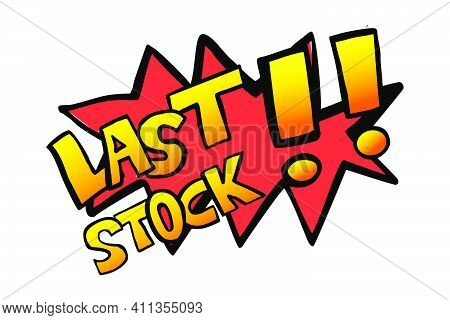 Simple Vector Hand Draw Sketch Announcement, Last Stock, Isolated On White