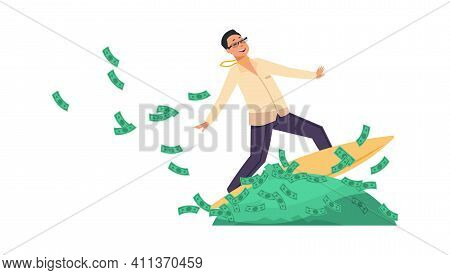 Rich Banker. Cartoon Happy Wealthy Man Riding Surfboard On Heaps Of Green Banknotes. Financial Succe