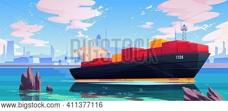 Cargo Ship In Sea Port Dock, Industrial Vessel With Containers Freight In Harbor Shipyard, Goods Imp