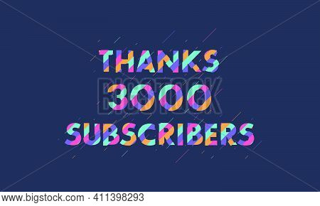 Thanks 3000 Subscribers, 3k Subscribers Celebration Modern Colorful Design.