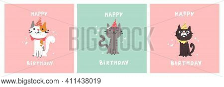 Set Of Greeting Birthday Cards. Cat In Festive Cap. Happy Birthday Lettering. Lovely Kitty. Hand Dra
