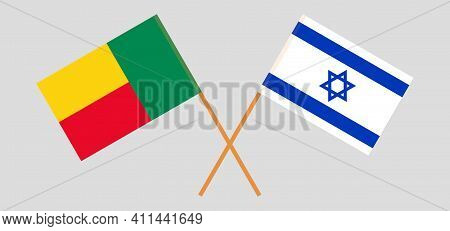 Crossed Flags Of Benin And Israel. Official Colors. Correct Proportion. Vector Illustration