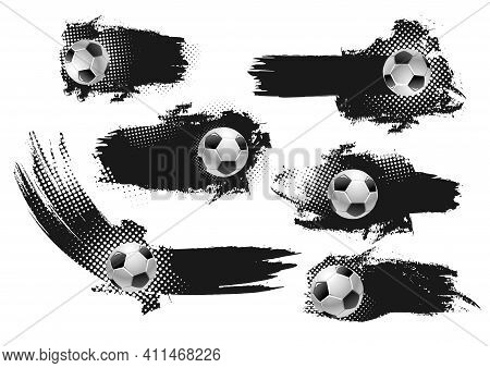 Soccer Football Banners Blank Templates, Sport Game Icons With Football Balls, Black Paint Or Ink Sm