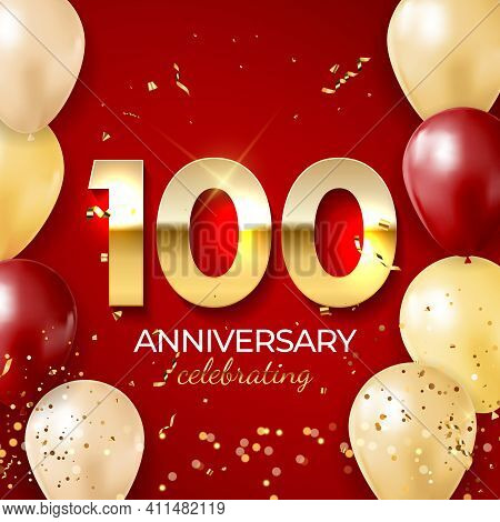 Anniversary Celebration Decoration. Golden Number 100 With Confetti, Balloons, Glitters And Streamer