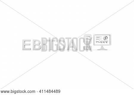 Ebitda Concept White Background 3d Render Illustration