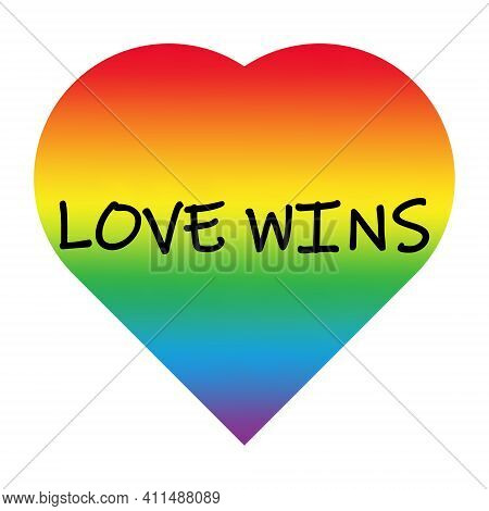 Love Wins. Vector Illustration Of Rainbow Heart And Love Wins Lettering. Slogan Against Homosexual D
