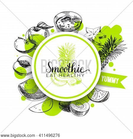 Circular Frame For Smoothie Label, Rounded By Fruit Ingredients, Hand Drawn Vector Illustration.