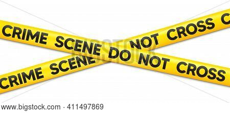 Crime Scene Do Not Cross Tape. Attention Police Ribbon. Yellow Warning Barrier Tape. Caution Crime S