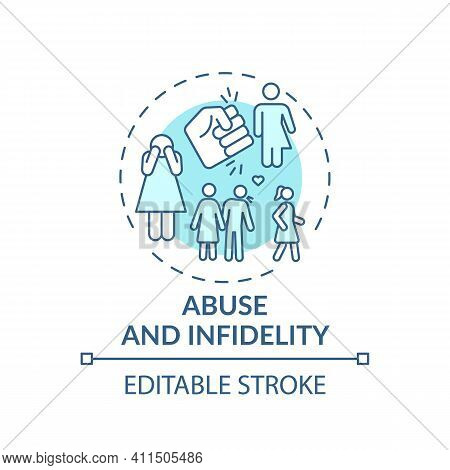 Abuse And Infidelity Concept Icon. Online Family Therapy Types. Fighting With Abused Relationships I
