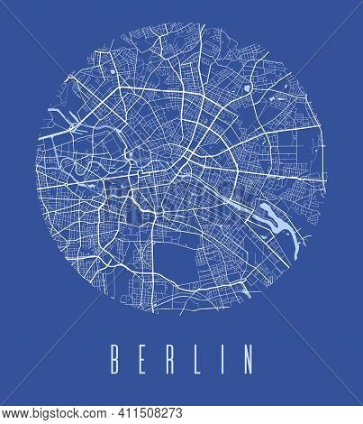 Berlin Map Poster. Decorative Design Street Map Of Berlin City. Cityscape Aria Panorama Silhouette A