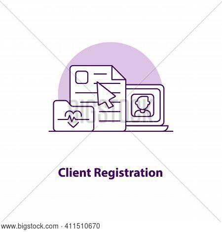 Client Registration Creative Ui Concept Icon. Client Registration Online. Online Doctor Appointment