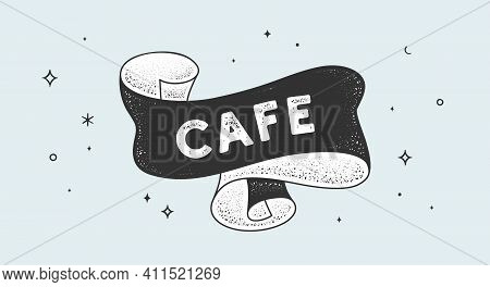 Cafe. Vintage Ribbon With Text Cafe. Black White Vintage Banner With Ribbon, Graphic Design. Old Sch