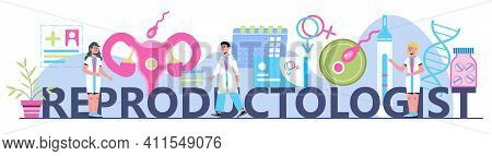 Reproductologist Concept Vector For Medical Header Landing Page. Gynecology Specialists Treat Patien