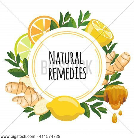 Natural Remedies Frame Banner. Lemon, Ginger, Honey, Mint For Cough Remedy. Home Treatments For Flu,