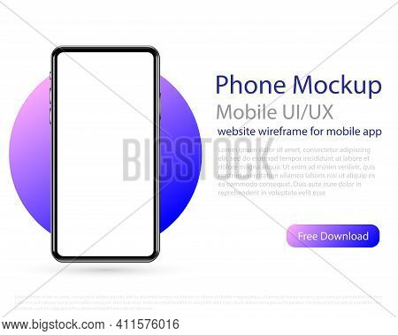 Mockup Of The Phone, Smartphone On A White Background. Ui, Ux Design. Clean Mobile Ui Design Concept