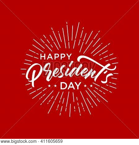 Happy Presidents Day Text Background. Vector Illustration Hand Drawn Text Lettering For Presidents D