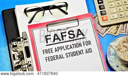 Fafsa. Free Application For Federal Student Aid. A Text Label In The Planning Folder. Financial Assi